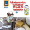 Az ALDI mindenkire figyel! - laktózmentes termékek 113 ALDI üzletben