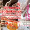 Új tejmentes szakácskönyv -  4x15 - Négy évszak receptjei ételallergiásoknak